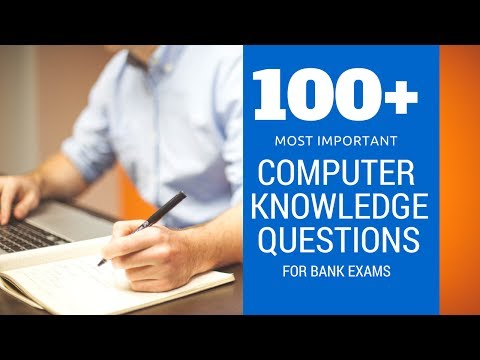 100+ Important Computer Knowledge / Computer Awareness Questions for Bank Exams