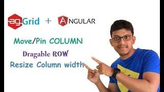 agGrid + angular: movable column ,dragable row, resize column width
