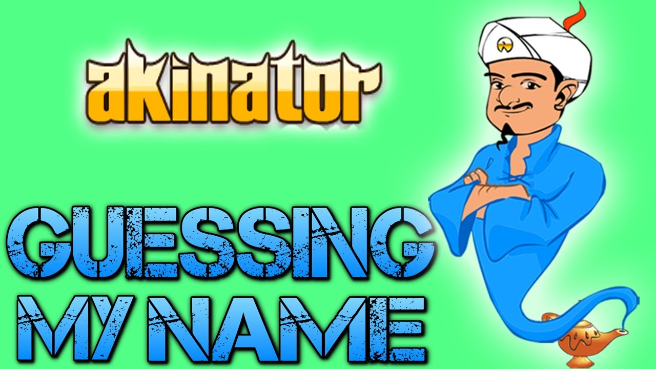 Akinator Guessing My Name Youtube