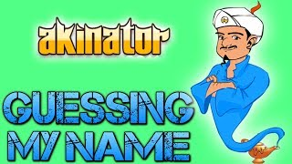Akinator | GUESSING MY NAME