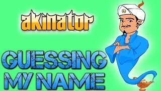 Akinator   GUESSING MY NAME