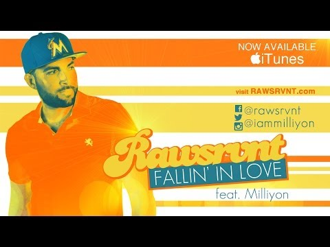 Rawsrvnt - Fallin' In Love ft. Milliyon (Audio)