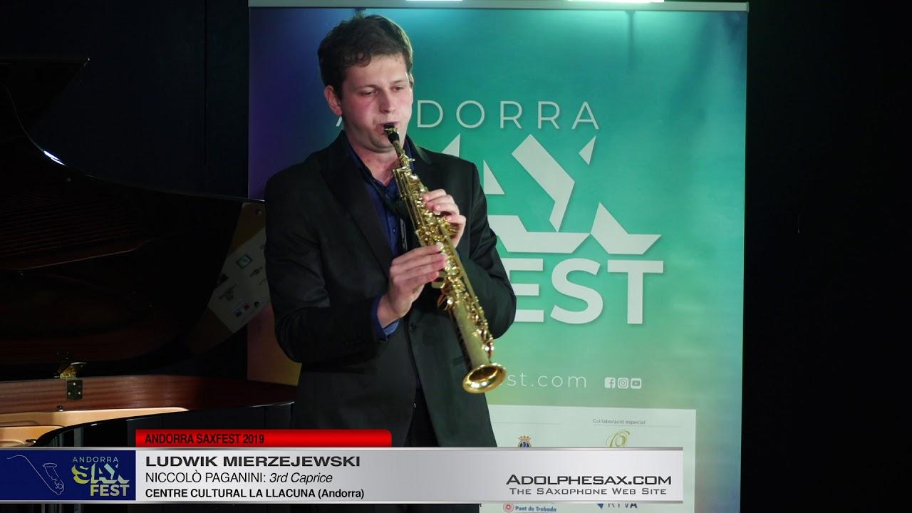Andorra SaxFest 2019 1st Round   Ludwik Mierzejewsi   3rd Caprice by Niccolo Paganini