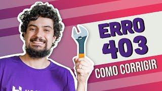 403 Forbidden: Como corrigir erro 403 em poucos minutos - Hostinger Brasil