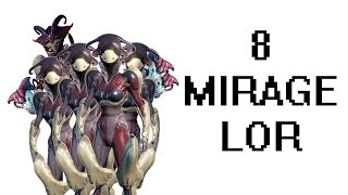 Warframe: 8 MIRAGE RAID