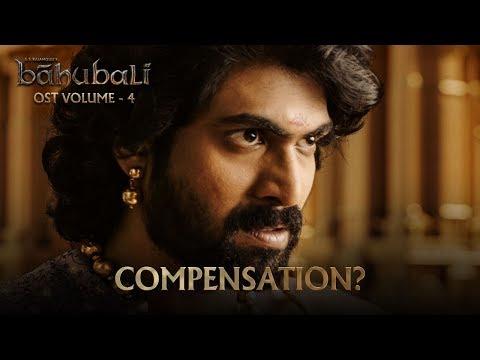 Baahubali OST - Volume 04 - Compensation ? | MM Keeravaani