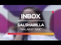 Salshabilla - Malaikat Baik (Live on Inbox)
