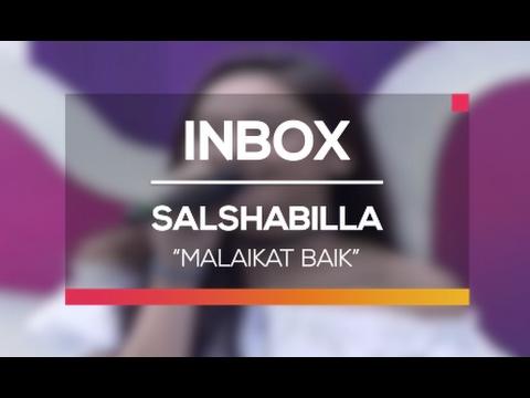 Salshabilla - Malaikat Baik (Live on Inbox)