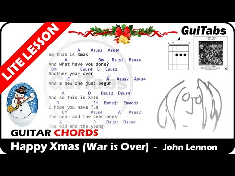 Happy Christmas War Is Over Chords.John Lennon Happy Xmas War Is Over Lyrics And Guitar