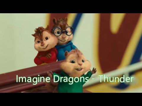 Alvin and the Chipmunks  Thunder Imagine Dragons