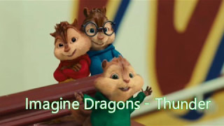 Alvin and the Chipmunks - Thunder (Imagine Dragons) Video