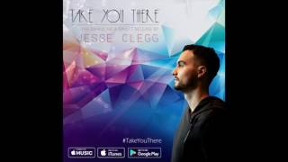 Jesse Clegg - Take You There (Official Audio)