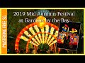 2019 Mid Autumn Festival - Gardens by the Bay