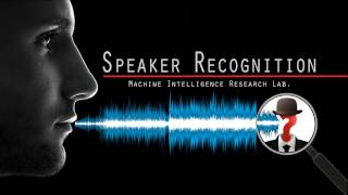 An introduction to Research on Speaker Recognition @ Machine Intelligence Research Lab