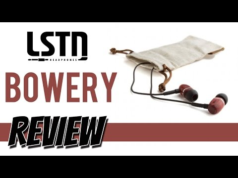 LSTN Bowery Earbuds Review : FOR AN AMAZING CAUSE!
