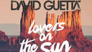 David Guetta - Lovers On The Sun (Full Stadiumx remix)