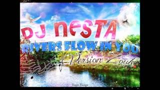Dj Nesta River Flows in You Version Zouk