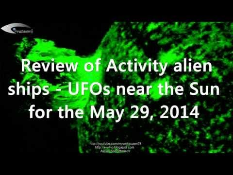 Review of Activity alien ships - UFOs near the Sun for the May 29, 2014