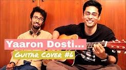 Yaaron Dosti Badi Hi Haseen Hai   Guitar Cover #6   Pratyasha The Band