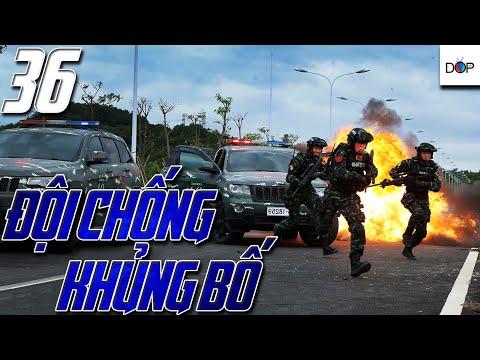 ĐỘI CHỐNG KHỦNG BỐ | TẬP 36| Phim Hành Động, Phim Hình Sự TQ