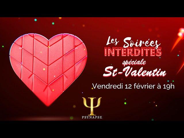 Spéciale Saint-Valentin - Les Soirées Interdites de Psynapse