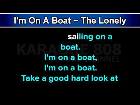 I'm On A Boat ~ The Lonely Island, ft  T Pain Karaoke Version ~ Karaoke 808