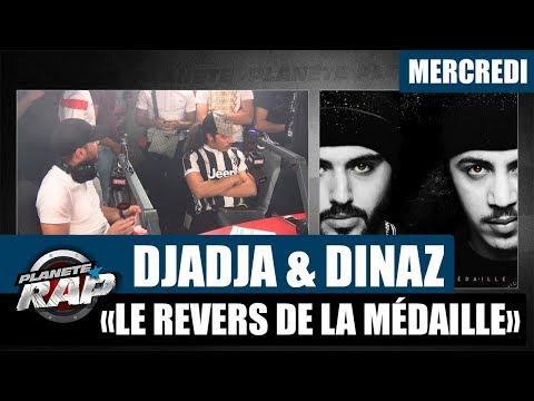 Youtube: Planète Rap – Djadja & Dinaz«Le Revers de la Médaille» #Mercredi