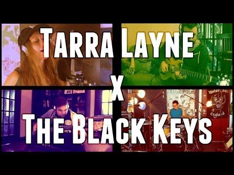 """Tarra Layne x The Black Keys - """"I Got Mine"""""""