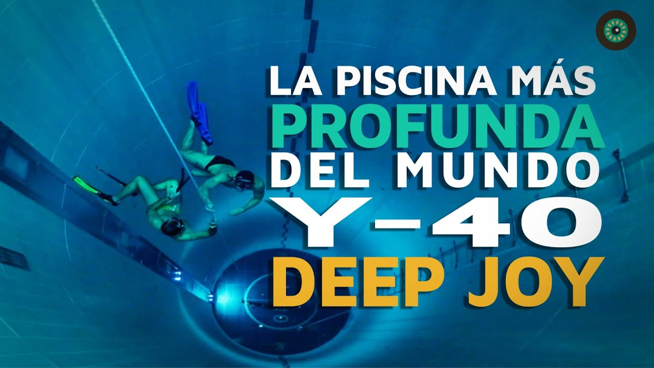 La piscina m s profunda del mundo y 40 deep joy youtube for Piscina mas profunda del mundo
