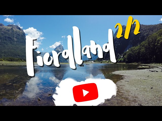 FIORDLAND #2/2 : Lake Marian, Key Summit, Milford Sound