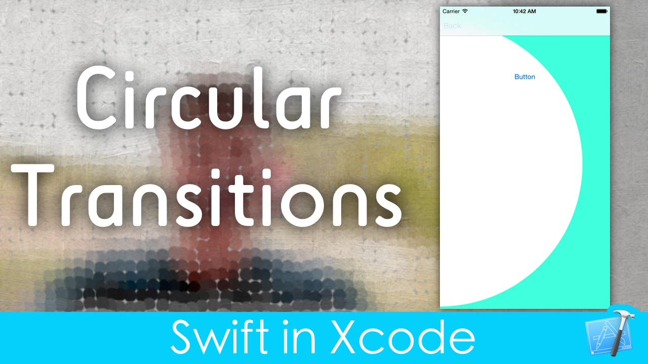 Circular Transitions! (Swift in Xcode)