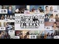 "BTS (방탄소년단) - 'Blood Sweat & Tears' Dance Practice ""Reaction Mashup"""