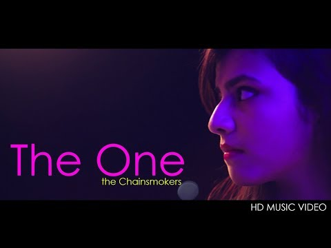 The One | The ChainSmokers | Music Video