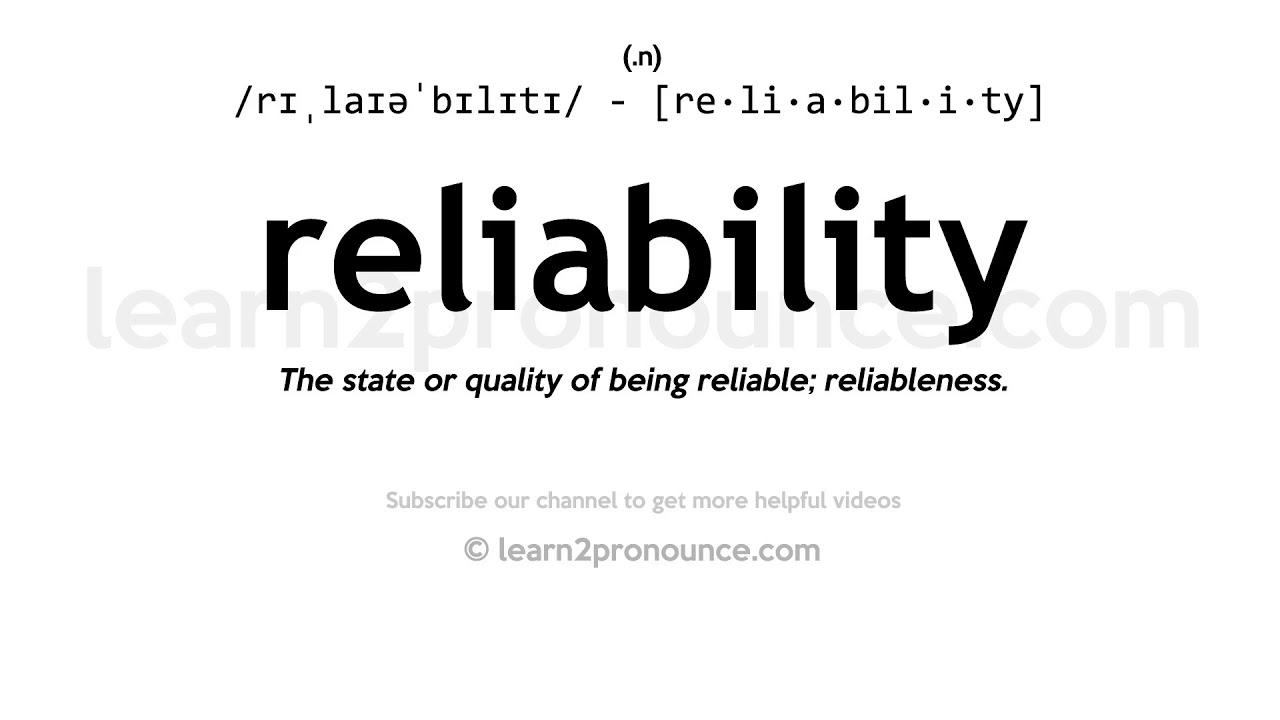 How to pronounce Reliability  English pronunciation
