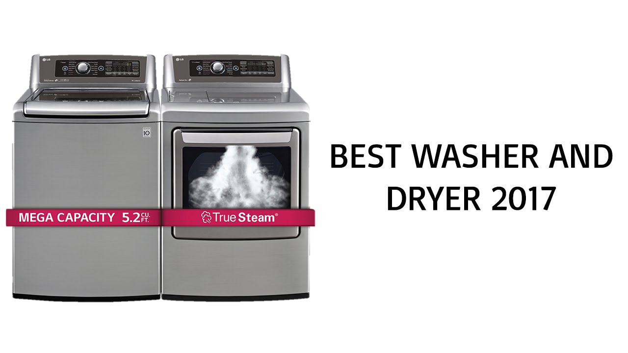 Best top load washers on the market - Best Washer And Dryer 2017 Top Washer And Dryer Reviews Of 2017 Youtube