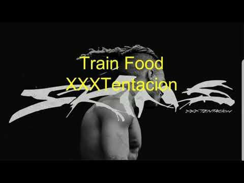 Train Food (Lyrics and Audio)–XXXTentacion
