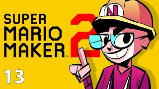 30 Year Old Boomer Plays - Super Mario Maker 2 - Episode 13 [Do You Want To Play A Game?]