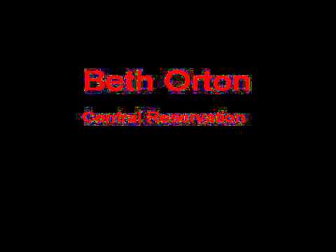 Beth Orton Central Reservation + Lyrics