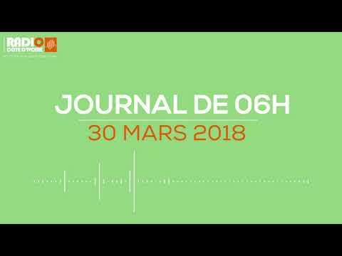 Le journal de 06 H 00 du 30 mars 2018 - Radio Côte d'Ivoire