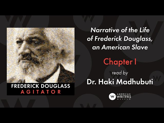 Narrative of the Life of Frederick Douglass: Chapter I