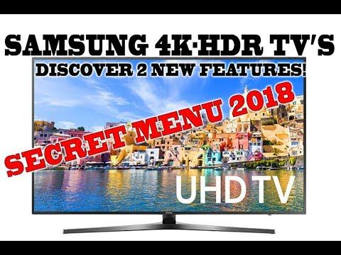 בנפט SECRET MENU on Samsung 2018 4K HDR TV's, Discover 2 new features LV-47