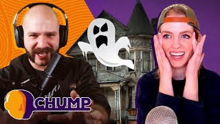 WHO Lived In A HAUNTED HOUSE? - CHUMP | Rooster Teeth