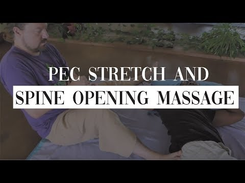 Pec Stretch and Spine Opening Massage