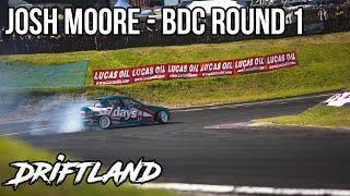 Josh Moore - BDC Round 1 2020