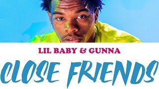 Close Friends - Lil Baby | karaoke lyrics instrumental (ft. Gunna)