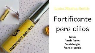 FORTALECEDOR DE CÍLIOS Marina Smith | Thaisa Baccarin