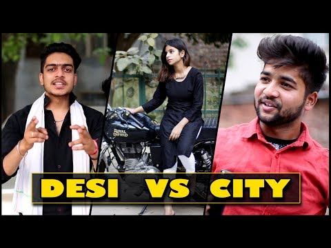 DESI BOYS vs CITY BOYS  Rachit Rojha