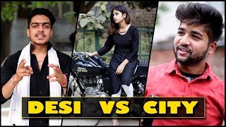 DESI BOYS vs CITY BOYS || Rachit Rojha