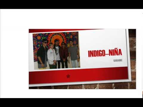 INDIGO-NIÑA ( KARAOKE )
