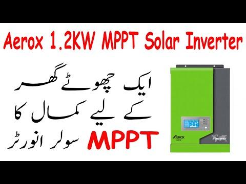 Inverex Aerox 1.2 KW MPPT Solar Inverter Unboxing And Review In Urdu